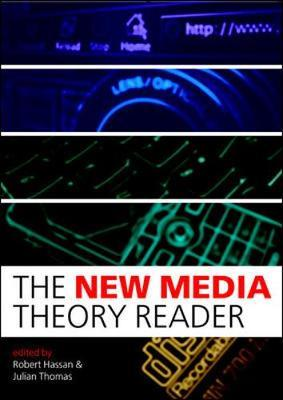 The New Media Theory Reader by Robert Hassan image