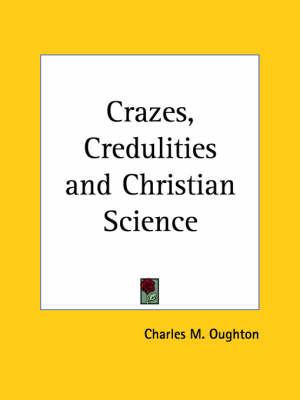 Crazes, Credulities by Charles M. Oughton image