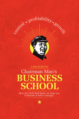 Chairman Mao's Business School by Lars Kleivan image