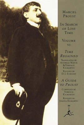 In Search of Lost Time: v. 6: Time Regained by Marcel Proust