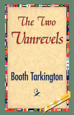 The Two Vanrevels by Booth Tarkington
