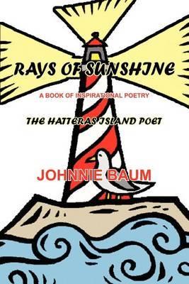 Rays of Sunshine by Johnnie Baum