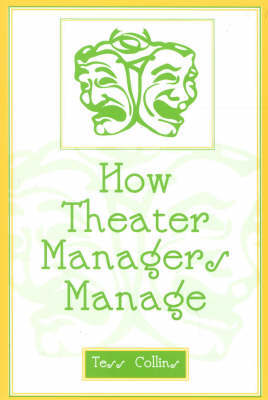 How Theater Managers Manage by Tess Collins image