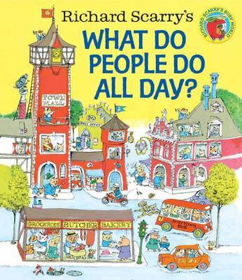 Richard Scarry's What Do People Do All Day? image