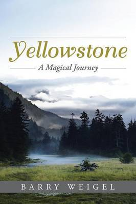 Yellowstone by Barry Weigel image