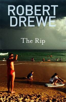 The Rip by Robert Drewe image