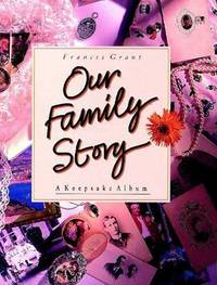 Our Family Story by Frances Grant image