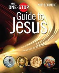 The One-Stop Guide to Jesus by Mike Beaumont image