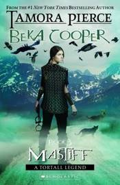 Mastiff (Beka Cooper #3) by Tamora Pierce