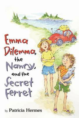 Emma Dilemma, the Nanny, and the Secret Ferret by Patricia Hermes image