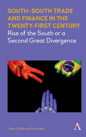 South-South Trade and Finance in the Twenty-First Century by Omar Dahi