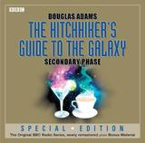 Hitchhiker's Guide to the Galaxy: Secondary Phase by Douglas Adams