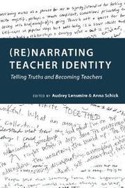 (Re)narrating Teacher Identity image