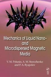 Mechanics of Liquid Nano- and Microdispersed Magnetic Media by V. Polunin image