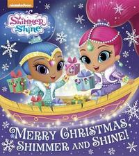 Merry Christmas, Shimmer and Shine! (Shimmer and Shine) by Random House image