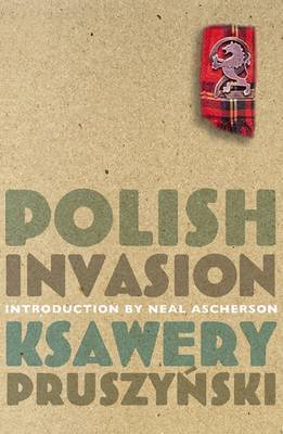 The Polish Invasion by Pruszynski Ksawery