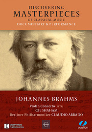 Discovering Masterpieces of Classical Music: Brahms on DVD