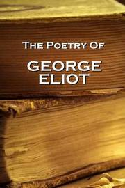 George Eliot by George Eliot
