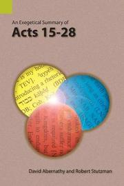 An Exegetical Summary of Acts 15-28 by David Abernathy image