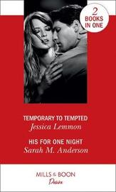 Temporary To Tempted by Jessica Lemmon