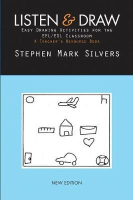 Listen and Draw by Stephen Mark Silvers