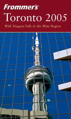 Frommer's Toronto: 2005 by Hilary Davidson image