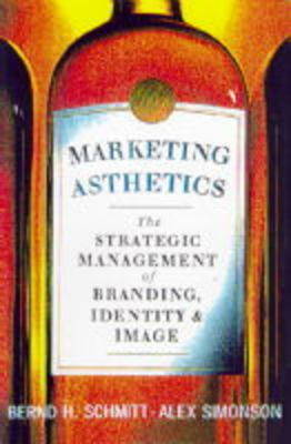 Marketing Aesthetics by Bernd H Schmitt image