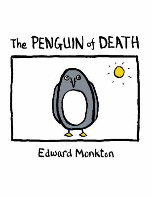 The Penguin of Death by Edward Monkton image