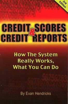 Credit Scores and Credit Reports by Evan Hendricks image
