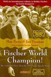 Fischer World Champion by Max Euwe