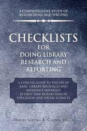 Checklists for Doing Library Research and Reporting by Daniel Chung S. Ph.D. Cheng