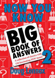 Now You Know Big Book of Answers 2 by Doug Lennox image