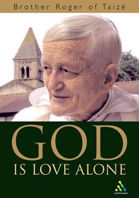 God is Love Alone by Roger of Taize image