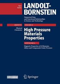 High Pressure Materials Properties: Subvolume A by T. Kaneko