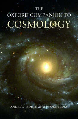The Oxford Companion to Cosmology by Andrew Liddle image