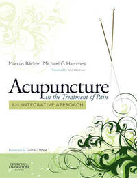 Acupuncture in the Treatment of Pain: An Integrative Approach image