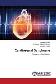 Cardiorenal Syndrome by Zaidi Mehjabeen