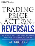 Trading Price Action Reversals by Al Brooks