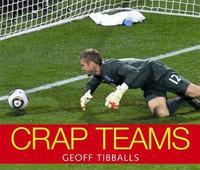 Crap Teams by Geoff Tibballs