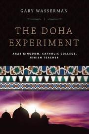 The Doha Experiment by Gary Wasserman
