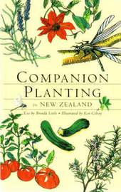 Companion Planting in New Zealand by Brenda Little
