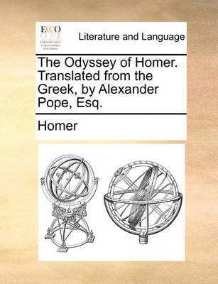 The Odyssey of Homer. Translated from the Greek, by Alexander Pope, Esq by Homer image