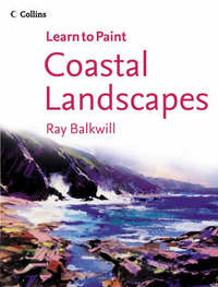 Learn to Paint: Coastal Landscapes by Ray Balkwill image