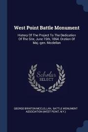 West Point Battle Monument by George Brinton McClellan