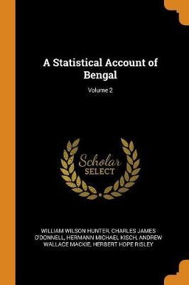 A Statistical Account of Bengal; Volume 2 by William Wilson Hunter image