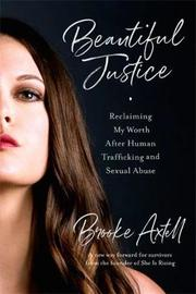 Beautiful Justice by Brooke Axtell