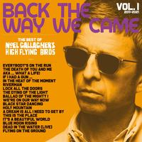 Back The Way We Came: Vol. 1 (2011 – 2021) by Noel Gallaghers High Flying Birds