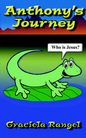 Anthony's Journey: Who Is Jesus? by Graciela Rangel image