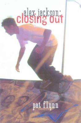 Alex Jackson: Closing Out by Pat Flynn