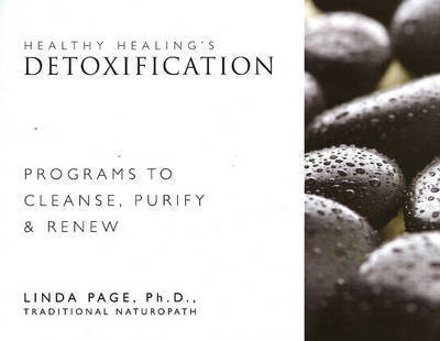 Healthy Healings Detoxification by Linda Page